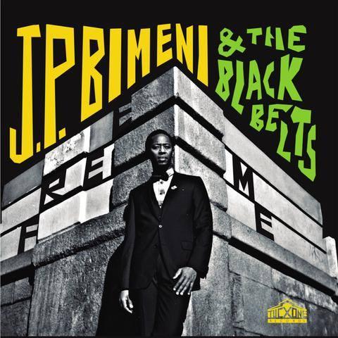 1. J.P Bimeni & The Black Bells - Free Me
