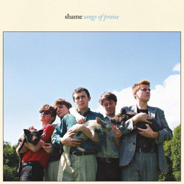 2. Shame - Songs of Praise