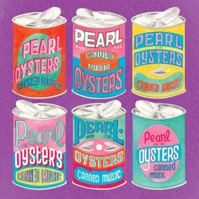 5. Pearl & The Oysters - Canned Music