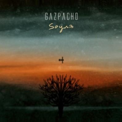 5. Gazpacho - Soyuz